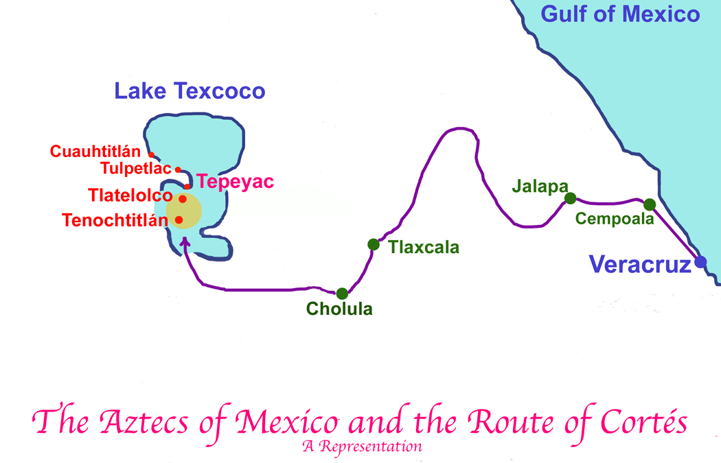 The Aztecs of Mexico and the Route of Cortez in 1519.